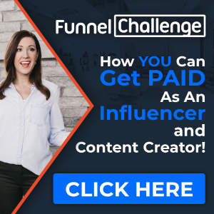 Funnel Challenge How you can get paid as an influencer